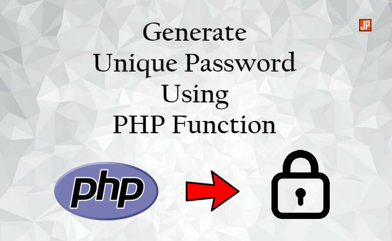 Generate unique password using PHP function