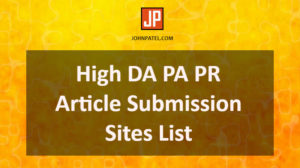 High DA PA PR Article Submission Sites List