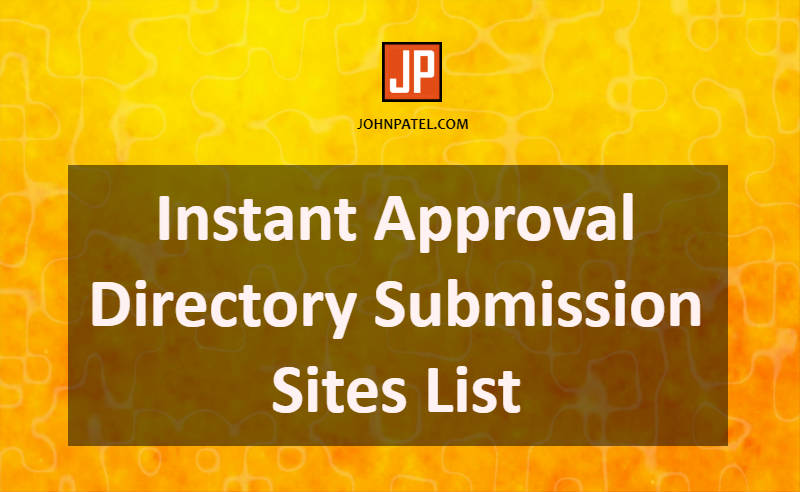 High DA PR PA Instant Approval Directory Submission Sites List