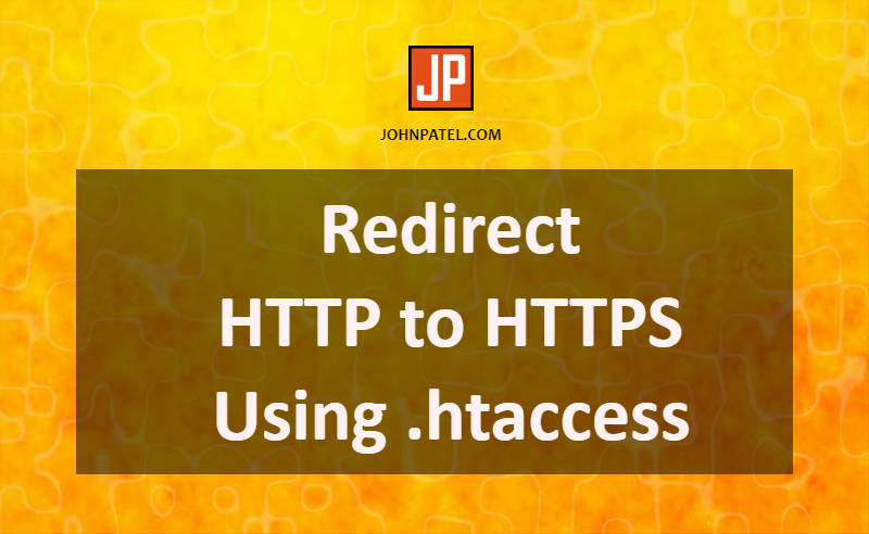 Redirect HTTP to HTTPS Using .htaccess