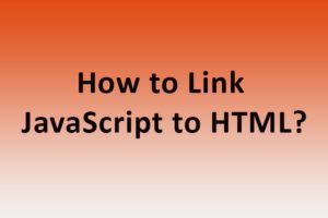 How to Link JavaScript to HTML