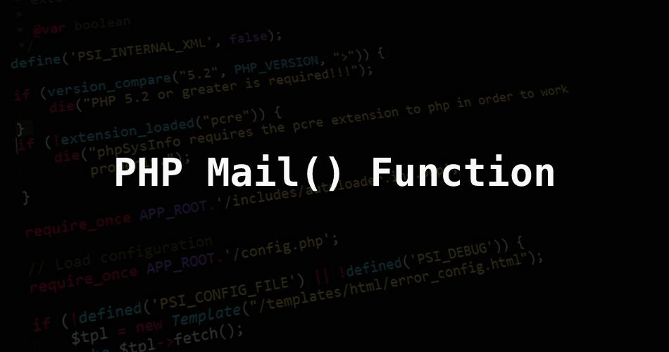 PHP Mail Function - PHP Send Email Using mail() Function