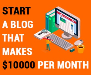 Start a Blog That to Make Money Online